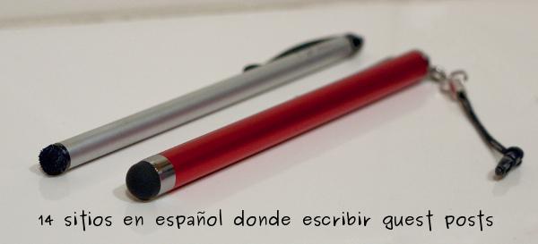 14 sitios en español donde escribir guest posts