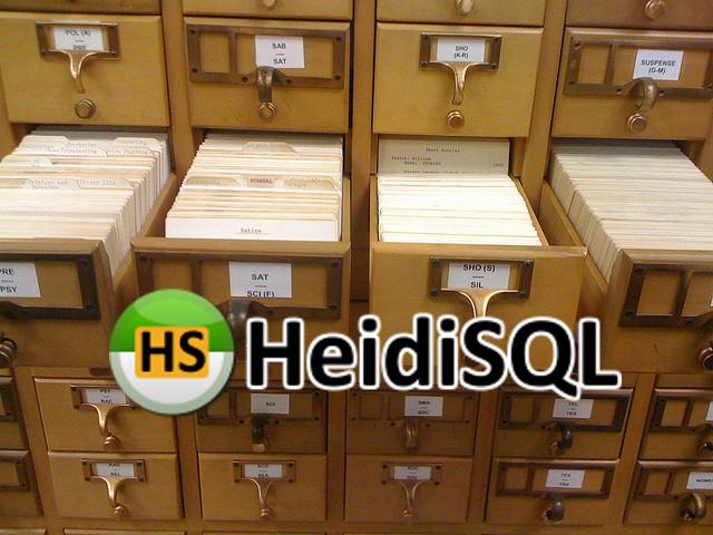 HeidiSQL gestor de base de datos MySql y MariaDB
