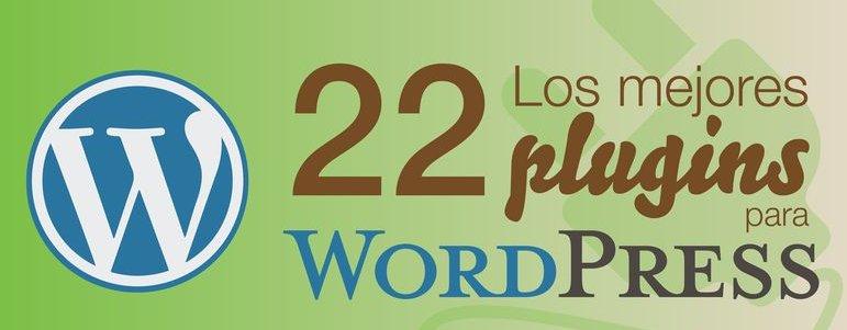 Infografía – Los 22 mejores plugins para WordPress