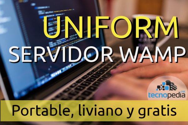Uniform, servidor WAMP portable, liviano y gratis