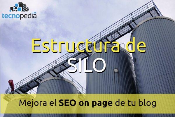 Estructura de Silo para mejorar el SEO on page en nuestro blog