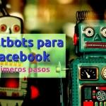 Chatbots para facebook messenger
